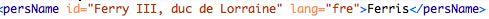 Esempio di codifica in XML/TEI di un nome di un personaggio storico.
